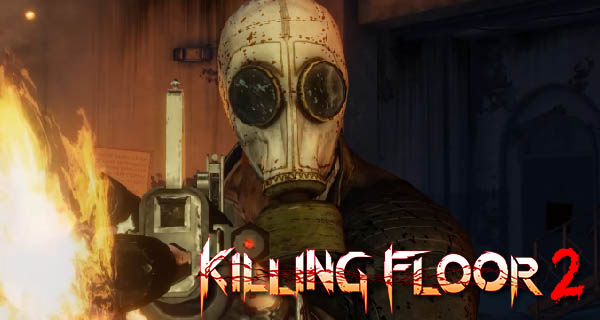 Killing Floor 2 Full Release Trailer