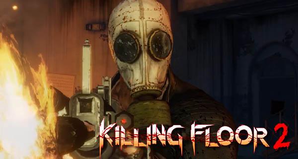 Killing Floor 2 Full Release Trailer