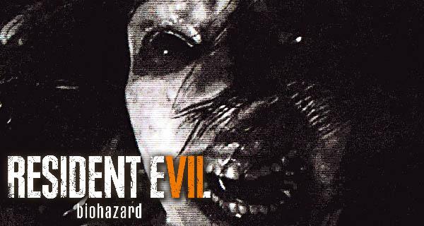 Bandes-annonces Resident Evil 7