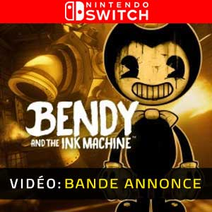 Bendy and the Ink Machine Nintendo Switch Bande-annonce Vidéo