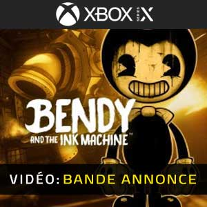 Bendy and the Ink Machine Xbox Series X Bande-annonce Vidéo