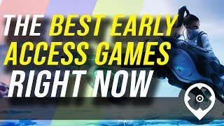 15 des meilleurs jeux en accès anticipé à découvrir dès maintenant