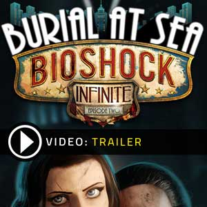 Acheter BioShock Infinite Burial at Sea Episode 2 Cle Cd Comparateur Prix