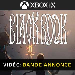Black Book Xbox Series X Bande-annonce Vidéo
