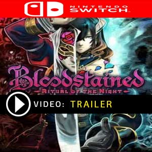 Bloodstained Ritual of the Night Nintendo Switch en boîte ou à télécharger