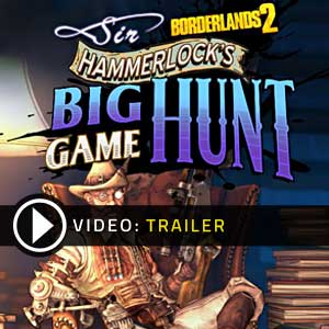 Acheter Borderlands 2 Sir Hammerlock's Big Game Hunt clé CD Comparateur Prix