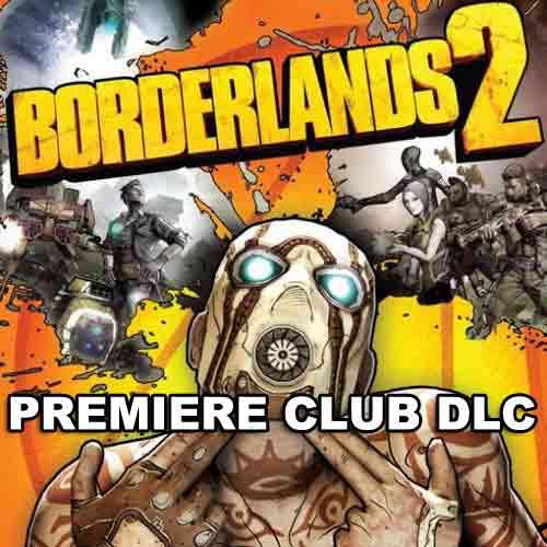 Acheter Borderlands 2 Premiere Club Edition clé CD Comparateur Prix