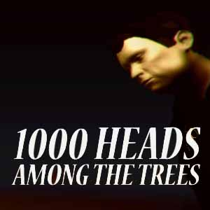 Acheter 1000 Heads Among The Trees Clé Cd Comparateur Prix