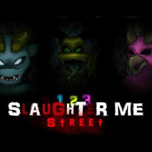 23 Slaughter Me Street 2