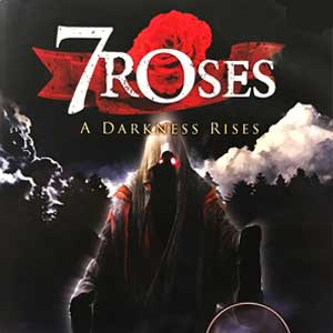 7 Roses A Darkness Rises