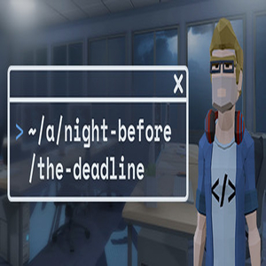 A Night Before the Deadline