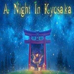 A Night In Kyosaka