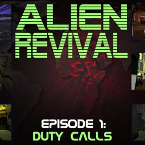 Alien Revival Episode 1 Duty Calls