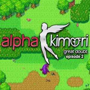Alpha Kimori Great Doubt Episode Two