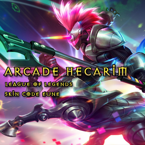 Acheter Arcade Hecarim League Of Legends Skin EUNE Gamecard Code Comparateur Prix