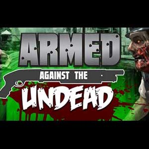 Acheter Armed Against the Undead Clé Cd Comparateur Prix