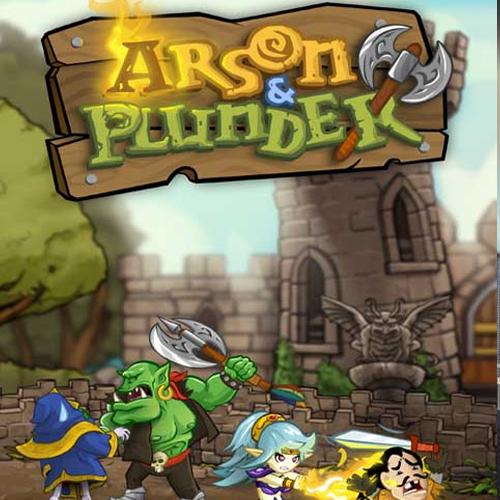 Arson & Plunder
