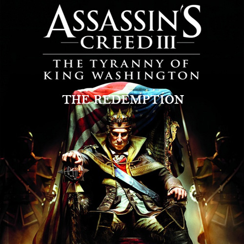 Acheter Assassins Creed 3 The Tyranny of King Washington The Redemption Clé Cd Comparateur Prix
