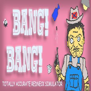 Acheter Bang Bang Totally Accurate Redneck Simulator Clé CD Comparateur Prix