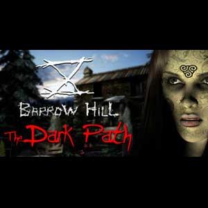 Barrow Hill The Dark Path