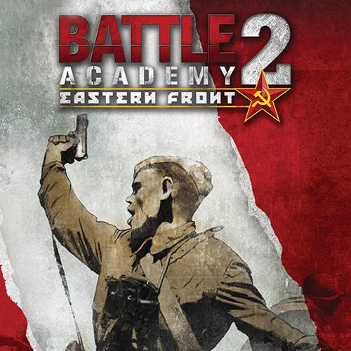 Acheter Battle Academy 2 Eastern Front Clé Cd Comparateur Prix