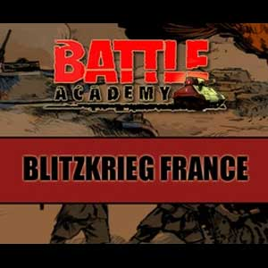 Battle Academy Blitzkrieg France