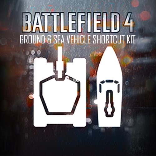 Battlefield 4 Ground & Sea Vehicle Shortcut Kit