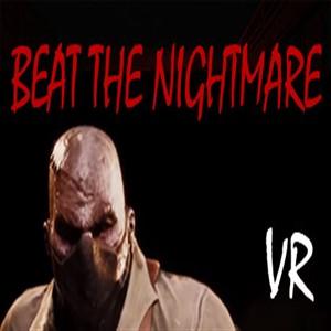 Beat the Nightmare Evil Dreams Simulator VR