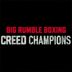 Acheter Big Rumble Boxing Creed Champions Xbox One Comparateur Prix