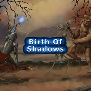 Birth of Shadows