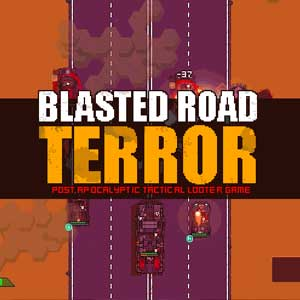 Blasted Road Terror
