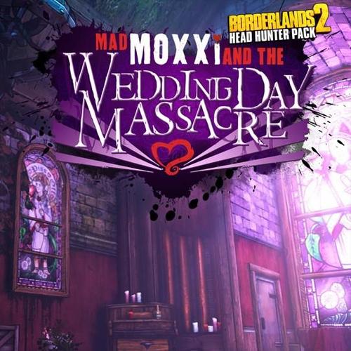 Borderlands 2 Headhunter 4 Wedding Day Massacre