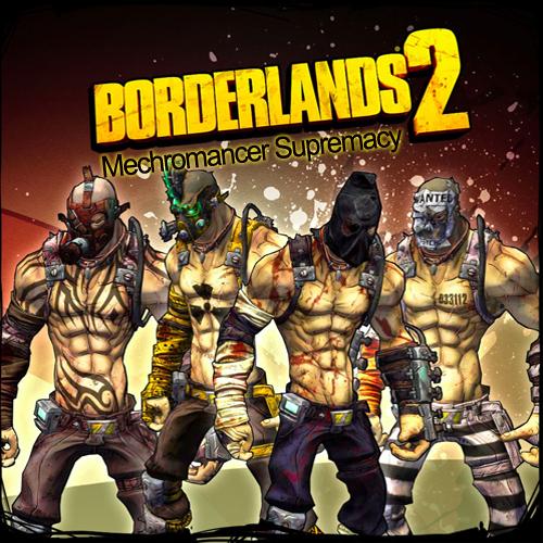 Acheter Borderlands 2 Mechromancer Supremacy Cle Cd Comparateur Prix