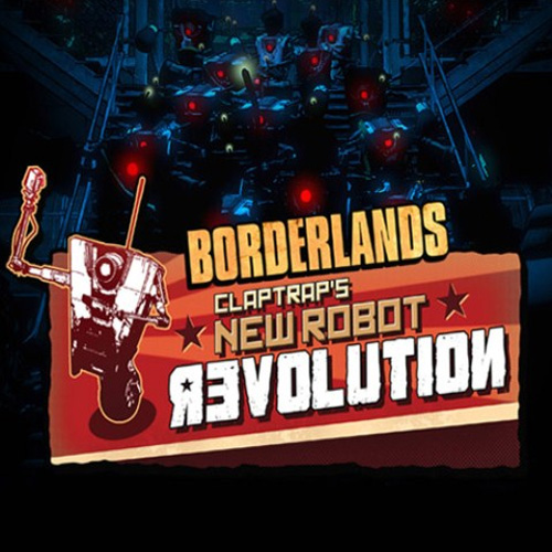 Acheter Borderlands Claptraps New Robot Revolution Clé Cd Comparateur Prix