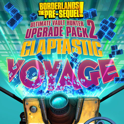 Borderlands The Pre-Sequel Claptastic Voyage and Ultimate Vault Hunter Upgrade Pack 2