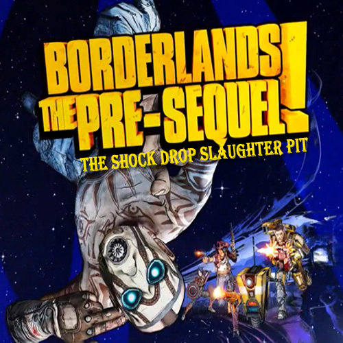 Acheter Borderlands The Pre-Sequel the Shock Drop Slaughter Pit Clé Cd Comparateur Prix