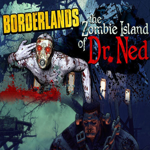 Acheter Borderlands Zombie Island of Dr Ned Clé Cd Comparateur Prix
