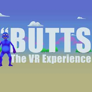 Acheter BUTTS The VR Experience Clé Cd Comparateur Prix