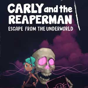 Carly and the Reaperman Escape from the Underworld