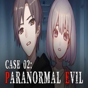 Case 02 Paranormal Evil