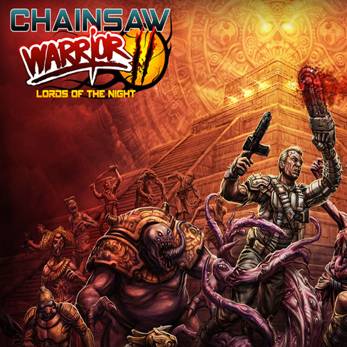 Chainsaw Warrior Lords of the Night
