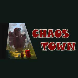 Chaos Town