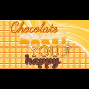 Chocolate makes you happy 3