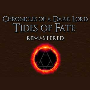 Chronicles of a Dark Lord Tides of Fate Remastered