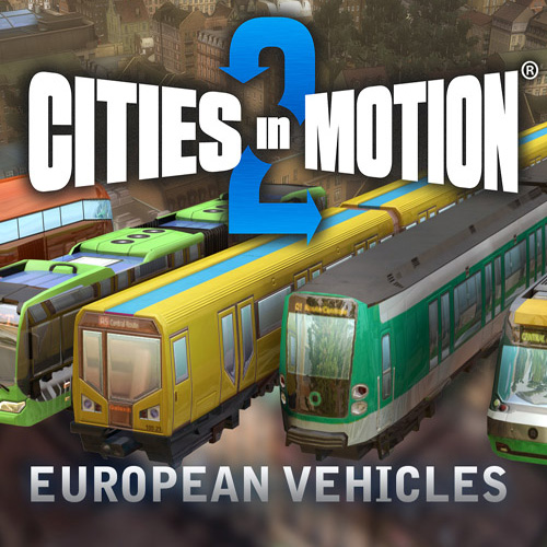 Acheter Cities In Motion 2 European Vehicle Pack Clé Cd Comparateur Prix