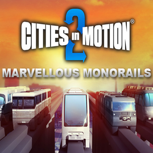 Acheter Cities In Motion 2 Marvellous Monorails Clé Cd Comparateur Prix