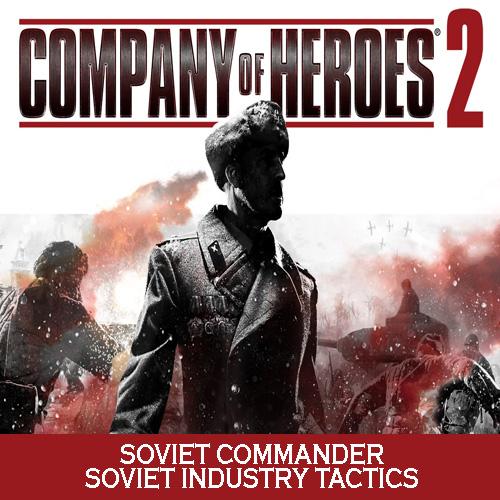 Acheter Company of Heroes 2 Soviet Commander Soviet Industry Tactics Clé Cd Comparateur Prix