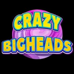 CRAZY BIGHEADS