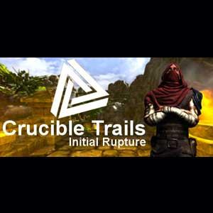 Crucible Trails Initial Rupture