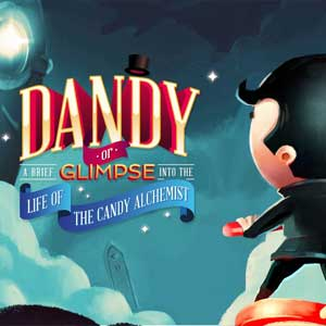 Dandy or a Brief Glimpse Into the Life of the Candy Alchemist